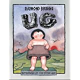Ug : Boy Genius Of The Stone Age And His Search For Soft Trousersby Raymond Briggs