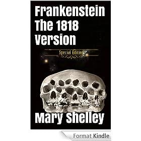 Frankenstein - Original 1818 Uncensored Version (Includes illustrations + audio links) (English Edition)