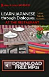 Learn Japanese through Dialogues: at the Restaurant [PAPERBACK + DIGITAL DOWNLOAD]