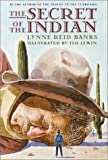 The Secret of the Indian (The Indian in the Cupboard)