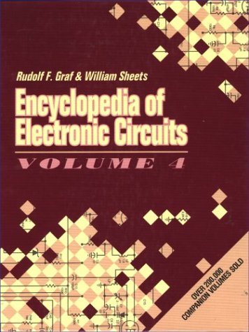 Encyclopedia Of Electronic Circuits, Vol. 4 (Cloth)