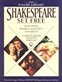 img - for Shakespeare Set Free: Teaching Romeo & Juliet, Macbeth & A Midsummer Night's Dream (The Folger Library) book / textbook / text book