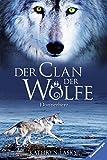 Donnerherz (Der Clan der Wölfe, Band 1)