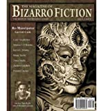 [ The Magazine of Bizarro Fiction (Issue Three) [ THE MAGAZINE OF BIZARRO FICTION (ISSUE THREE) ] By Burk, Jeff ( Author )Mar-01-2010 Paperback