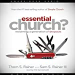 Essential Church?: Reclaiming a Generation of Dropouts | Thom Rainer