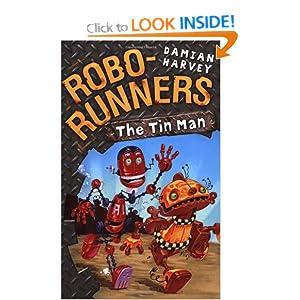 The Tin Man (Robo-Runners) Damian Harvey