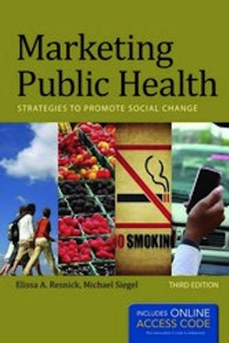 Marketing Public Health: Strategies to Promote Social Change