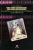 """Sieg oder Untergang, Sieg und Untergang: Kaiser Wilhelm II., die Werk-Idee Richard Wagners und der """"Weltkampf"""" (Querschusse) (German Edition) (3874052028) by Zelinsky, Hartmut"""