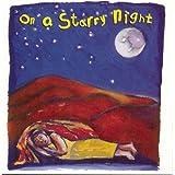 On a Starry Night ~ On a Starry Night