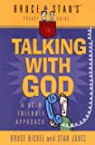 Bruce & Stan's Pocket Guide to Talking With God (0736902457) by Bickel, Bruce