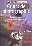 Cours de photographie : Fondamentaux - Photographie argentique