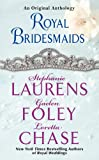 Royal Bridesmaids: An Original Anthology (0062227343) by Laurens, Stephanie