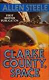 'CLARKE COUNTY, SPACE' (0099787504) by ALLEN STEELE