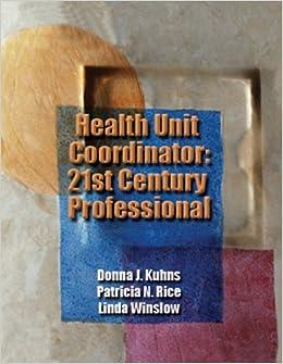 Health Unit Coordinator: 21st Century Professional (Kuhns ...