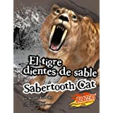 El Tigre Dientes de Sable/Sabertooth Cat (Blazers: Monstruos Extintos/Extinct Monsters)
