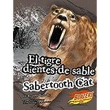 El Tigre Dientes de Sable/Sabertooth Cat (Blazers: Monstruos Extintos/Extinct Monsters)
