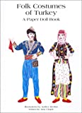 Folk Costumes of Turkey