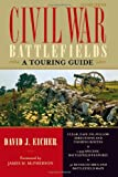 Civil War Battlefields: A Touring Guide (1589791819) by Eicher, David J.