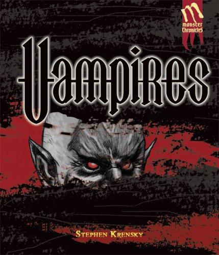 Vampires (Monster Chronicles), stephen krensky