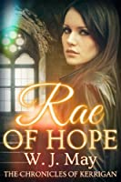 Rae of Hope (The Chronicles of Kerrigan Book 1) (English Edition)