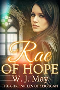 Rae Of Hope: Clean Paranormal Fantasy New Adult / Young Adult Novel by WJ May ebook deal