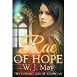 Rae of Hope (The Chronicles of Kerrigan Book 1) ~ WJ May