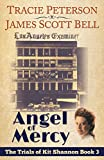 Angel of Mercy (The Trials of Kit Shannon #3) (English Edition)