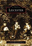img - for Leicester (MA) (Images of America) by Leicester Historical Society (2003-11-29) book / textbook / text book