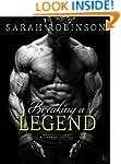 Breaking a Legend: A Kavanagh Legends...