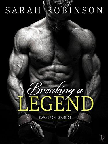 Breaking A Legend by Sarah Robinson ebook deal