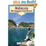 DuMont Richtig Reisen Malaysia mit Singapur und Brunei