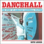 Dancehall: The Rise of Jamaican Dance...