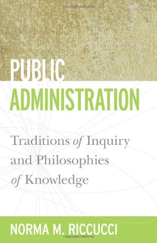Public Administration: Traditions of Inquiry and...