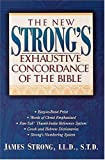 The New Strong's Exhaustive Concordance Of The Bible Super Value Edition (0785211950) by James Strong