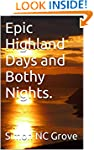 Epic Highland Days and Bothy Nights.