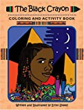 The Black Crayon Coloring and Activity Book
