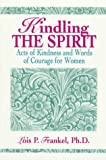 Kindling the Spirit: Acts of Kindness and Words of Courage for Women
