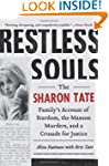 Restless Souls: The Sharon Tate Famil...