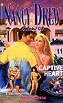 CAPTIVE HEART (NANCY DREW FILES 108)