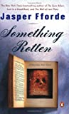 Something Rotten (Thursday Next Novels (Penguin Books))