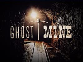 Ghost Mine Season 1 [HD]