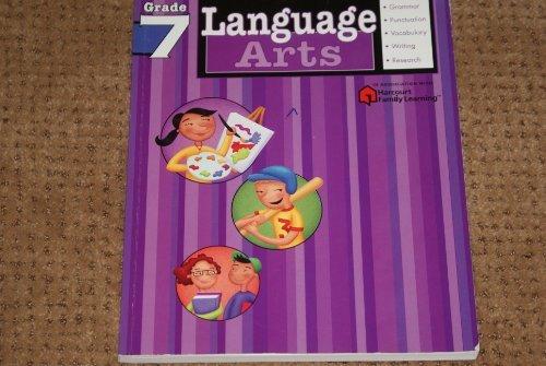 Language Arts: Grade 7 (Flash Kids Harcourt Family Learning)