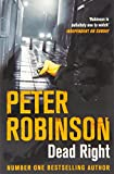 Dead Right (The Inspector Banks Series) Peter Robinson
