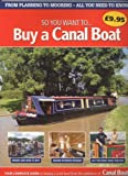 So you want to..... Buy a Canal Boat