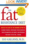 The Fat Resistance Diet: Unlock the S...