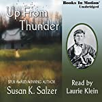 Up From Thunder | Susan K. Salzer