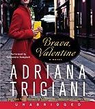 Brava, Valentine CD: A Novel