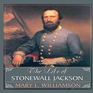 The Life of Stonewall Jackson Audiobook