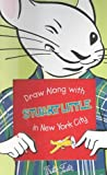 Draw Along with Stuart Little in the Big City with Book