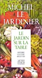 img - for Le Jardin sur la table book / textbook / text book